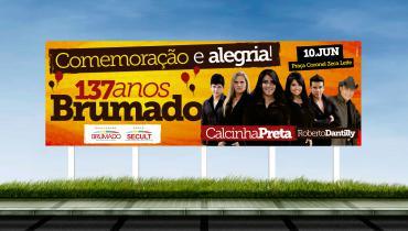 Prefeitura de Brumado - Criação do outdoor para campanha de aniversário de 137 anos