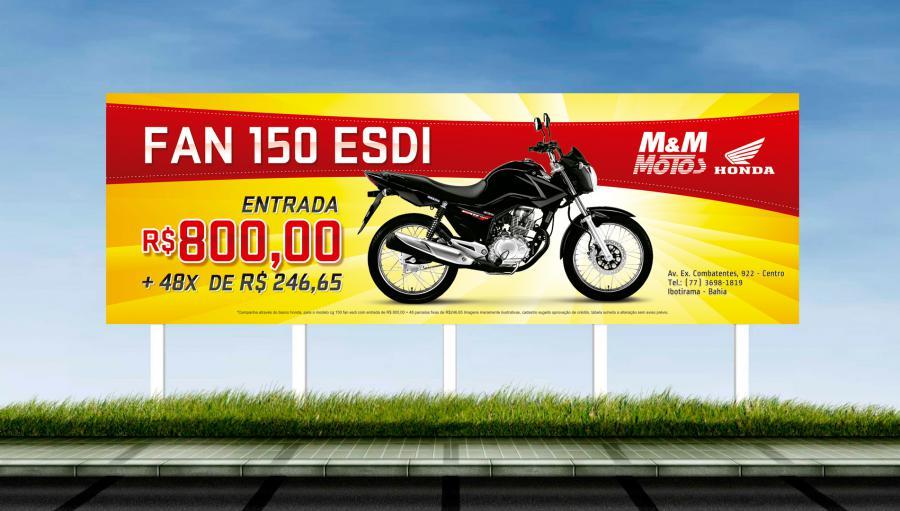 M&M Motos - Criação do outdoor para a campanha Fan 150 ESDI