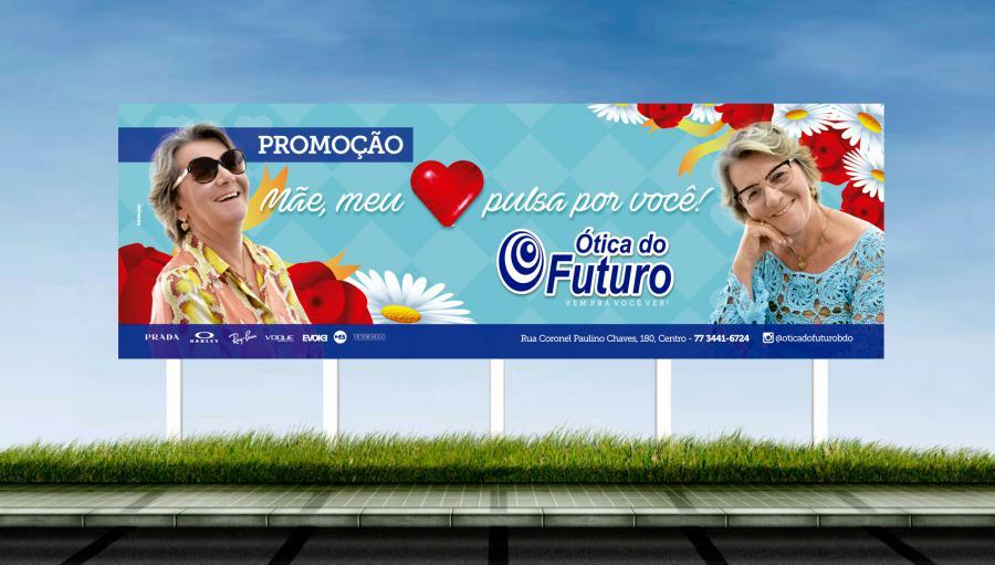ótica do Futuro - Criação do outdoor para campanha do Dia das Mães